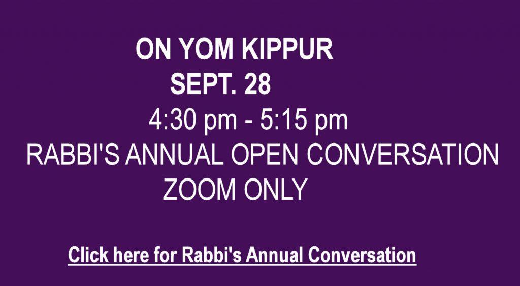 Yom Kippur - Rabbi's Annual Open Conversation
